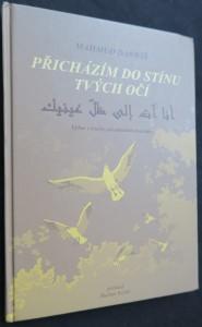 náhled knihy - Přicházím do stínu tvých očí : výbor z tvorby palestinského básníka