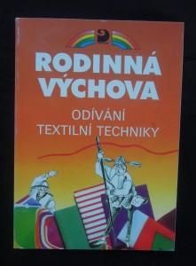 náhled knihy - Rodinná výchova: odívání textilní techniky