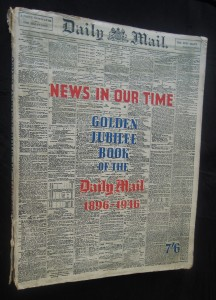 náhled knihy - News In Our Time: Golden jubilee book of the Daily Mail 1896 - 1946