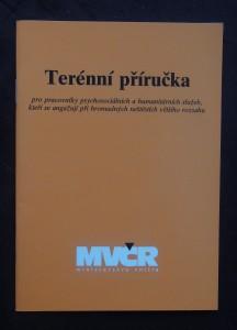 náhled knihy - Terénní příručka pro pracovníky psychosociálních a humanitárních služeb, kteří se angažují při hromadných neštěstích většího rozsahu