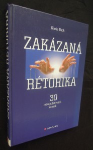 náhled knihy - Zakázaná rétorika : 30 manipulativních technik