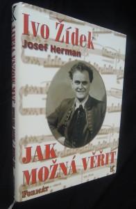 náhled knihy - Ivo Žídek : jak možná věřit