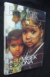 náhled knihy - Pět misek bez dna : Indie, Bangladéš, Nepál, Barma, Thajsko