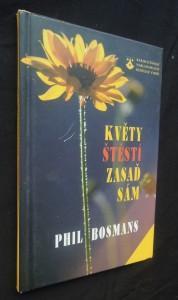 náhled knihy - Květy štěstí zasaď sám