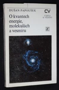 náhled knihy - O kvantech energie, molekulách a vesmíru