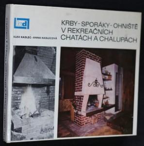 náhled knihy - Krby - sporáky - ohniště v rekreačních chatách a chalupách