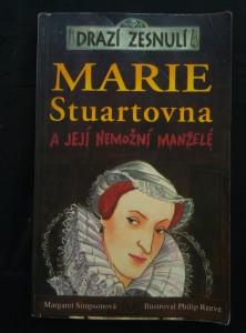 náhled knihy - Drazí zesnulí - Marie Stuartovna (Obr, 208 s., il. P. Reeve)