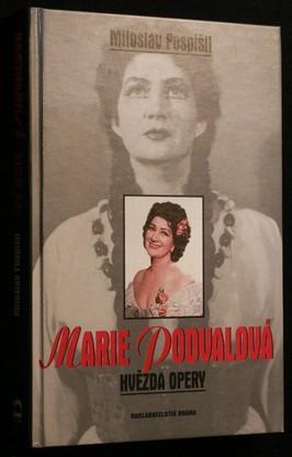 náhled knihy - Marie Podvalová, hvězda opery : příspěvek k dějinám české operní interpretace