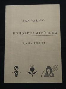 náhled knihy - Pohozená Jitřenka - lyrika 1990-91 (Obr, 20 s.-)