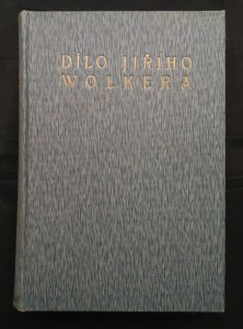 náhled knihy - Dílo Jiřího Wolkera - Básně, prósy, dramata (Ocpl, 360 s., úvodní studie F. X. Šalda)