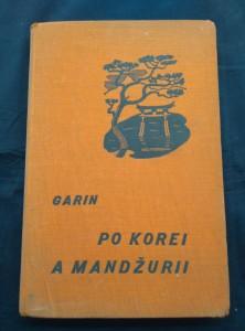 náhled knihy - Po Korei a Mandžurii (Ocpl, 194 s., il. J. Kalabin) slovensky