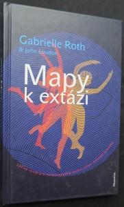 náhled knihy - Mapy k extázi : léčivá cesta pro nespoutaného ducha : učení městské šamanky