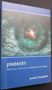náhled knihy - Jinosvět : prostor, čas a vlastní já ve změněných stavech vědomí
