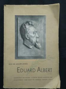 náhled knihy - Eduard Albert - ke 100. výr. narození (A4, Obr, 414 s., foto)