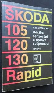 náhled knihy - Škoda 105, 120, 130, Rapid : údržba, seřizování a opravy svépomocí
