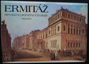 náhled knihy - Ermitáž : revoluční proměna Ermitáže : pamětní tisk k 70. výročí VŘSR