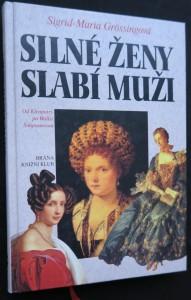 náhled knihy - Silné ženy, slabí muži : od Kleopatry po Wallis Simpsonovou