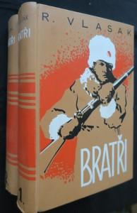 náhled knihy - Bratři : rodinný román z ruské legie (2 svazky - 1. a 2. díl)