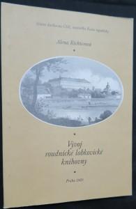 náhled knihy - Vývoj roudnické lobkovické knihovny : (na základě průzkumu archívních pramenů)