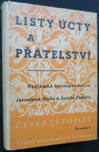 náhled knihy - Listy úcty a přátelství : vzájemná korespondence Jaroslava Golla a Josefa Pekaře (svazek 1)