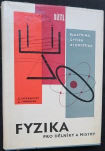 náhled knihy - Fyzika pro dělníky a mistry. 2, Elektřina a magnetismu, optika, atomová fyzika