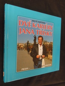 náhled knihy - Dvě kariéry Jana Třísky : Praha - Hollywood