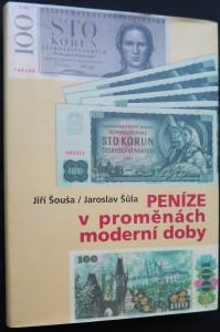 náhled knihy - Peníze v proměnách moderní doby : tvorba československých bankovek v letech 1945-1989 (včetně podpisu autora)