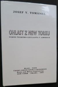 náhled knihy - Ohlasy z New Yorku : Verše českého exulanta v Americe (včetně autorova autogramu)