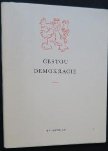 náhled knihy - Cestou demokracie a humanity : z dějin a tradic našeho státu