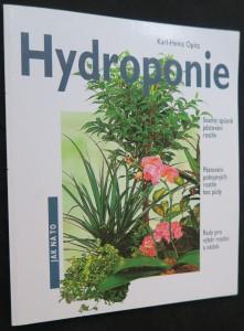 náhled knihy - Hydroponie - snadný způsob pěstování rostlin : nádherné pokojové rostliny pěstované bez půdy : rady pro výběr rostlin a nádob