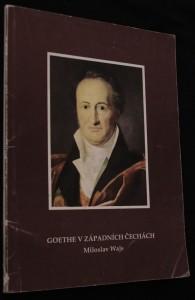 náhled knihy - Goethe v západních Čechách, O Goethovi trochu jinak (verše, úvahy a stati)