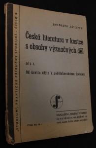 náhled knihy - Česká literatura v kostce s obsahy význačných děl, Díl I., Od úsvitu dějin k pobělohorskému úpadku