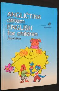 náhled knihy - Angličtina dětem / English for children; jazyk hrou