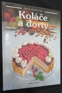 náhled knihy - Koláče a dorty : vynikající ovocné koláče a košíčky, moučníky na plechu i ve formě, slavnostní dorty a oblíbené drobné pečivo : velká obrazová kniha o pečení