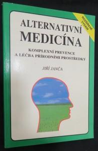 náhled knihy - Alternativní medicína : komplexní prevence a léčba přírodními prostředky