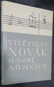 náhled knihy - Vítězslav Novák o sobě a o jiných. Kniha první