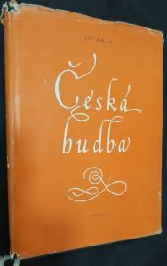 náhled knihy - Česká hudba : Od nejstarších dob do počátku 19. století