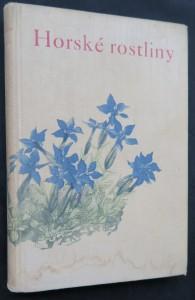 náhled knihy - Rostliny, díl II.: Horské rostliny (Naše příroda v obrazech, Svazek III)