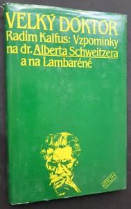 náhled knihy - Velký doktor : vzpomínky na dr. Alberta Schweitzera a na Lambaréné