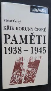 náhled knihy - Paměti II (1938-1945), Křik Koruny české : náš kulturní odboj za války