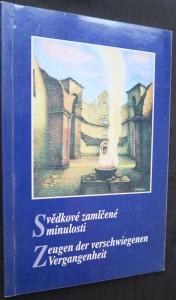 náhled knihy - Svědkové zamlčené minulosti / Zeugen der verschwiegenen Vergangenheit