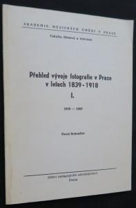 náhled knihy - Přehled vývoje fotografie v Praze v letech 1839-1918. I.  (1839-1889)