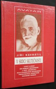 náhled knihy - V srdci skutečnosti : život a učení Šrí Ramany Maharšiho, nejvýznamnějšího novodobého představitele védántické duchovní tradice