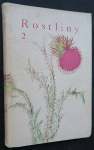 náhled knihy - Rostliny III. díl: Rostliny 2 (Naše příroda v obrazech, svazek IV)