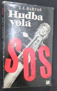 náhled knihy - Hudba volá SOS : fakta ze zákulisí hudby současnosti