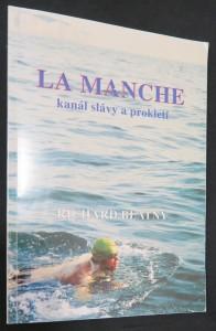 náhled knihy - La Manche - kanál slávy a prokletí (včetně autogramu autora)