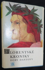 náhled knihy - Florentské kroniky doby Dantovy (Žívá díla minulosti svazek 60)