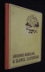 náhled knihy - Hrudka Babulka a slunce Zlatoočko