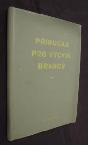 náhled knihy - Příručka pro výcvik branců