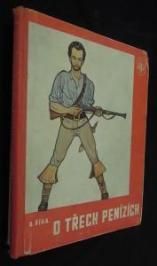 náhled knihy - O třech penízích : vypravování o podivuhodné cestě kouzelného střelce Simeona